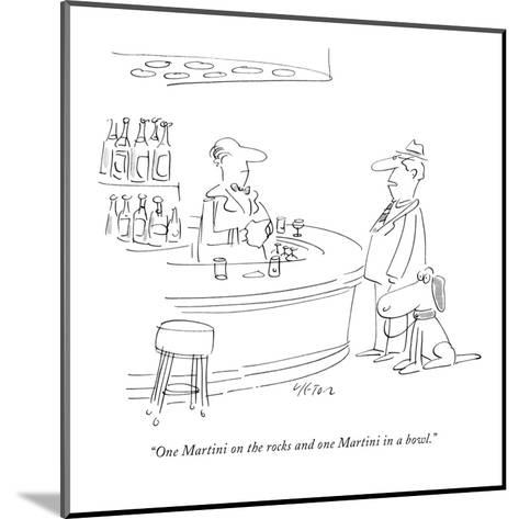 """""""One Martini on the rocks and one Martini in a bowl."""" - New Yorker Cartoon-Dean Vietor-Mounted Premium Giclee Print"""