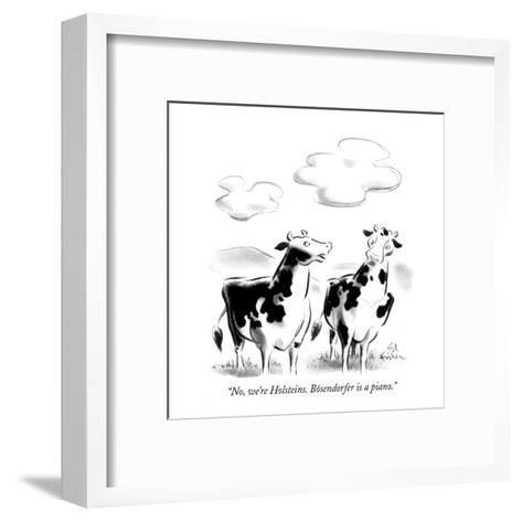 """No, we're Holsteins. B?sendorfer is a piano."" - New Yorker Cartoon-Ed Fisher-Framed Art Print"