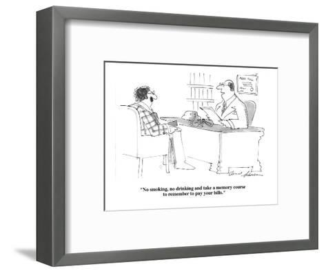 """No smoking, no drinking and take a memory course to remember to pay your ?"" - Cartoon-Bernard Schoenbaum-Framed Art Print"