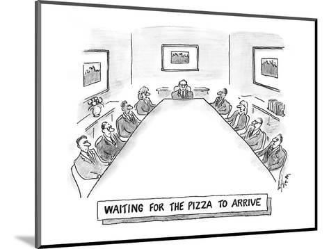 Waiting for the pizza to arrive' - Cartoon-Frank Cotham-Mounted Premium Giclee Print