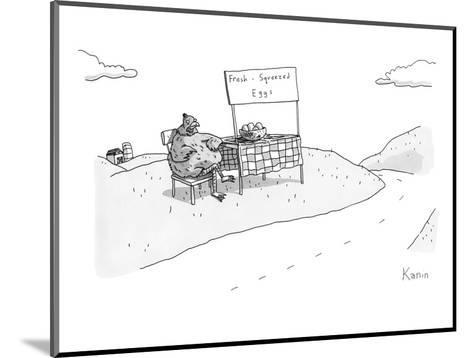 """A chicken sits next to a roadside stand with a bowl of eggs. The stand has?"""" - New Yorker Cartoon-Zachary Kanin-Mounted Premium Giclee Print"""