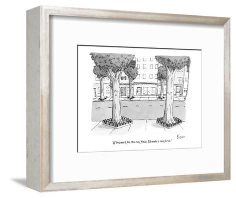 """""""If it wasn't for this tiny fence, I'd make a run for it."""" - New Yorker Cartoon-Zachary Kanin-Framed Art Print"""