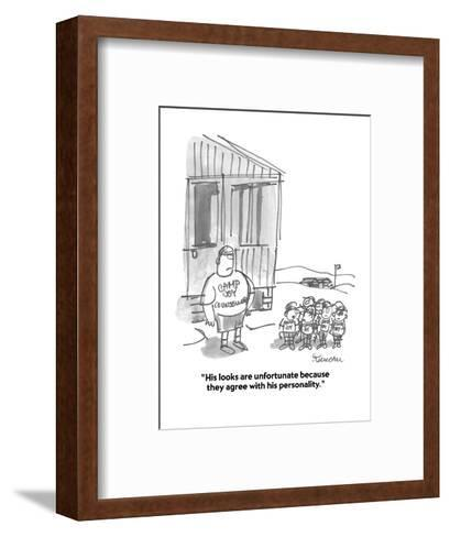 """His looks are unfortunate because they agree with his personality."" - Cartoon-Boris Drucker-Framed Art Print"