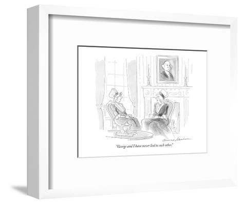 """George and I have never lied to each other."" - New Yorker Cartoon-Bernard Schoenbaum-Framed Art Print"
