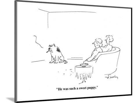 """""""He was such a sweet puppy."""" - Cartoon-Mike Twohy-Mounted Premium Giclee Print"""