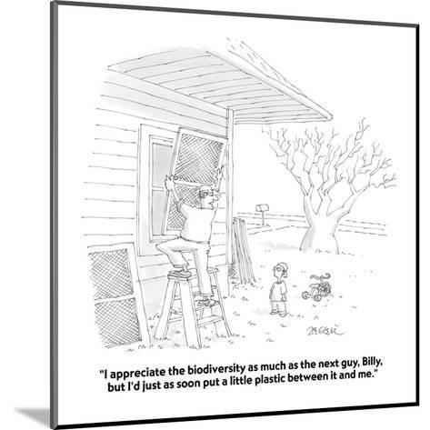 """""""I appreciate the biodiversity as much as the next guy, Billy, but I'd jus?"""" - Cartoon-Jack Ziegler-Mounted Premium Giclee Print"""