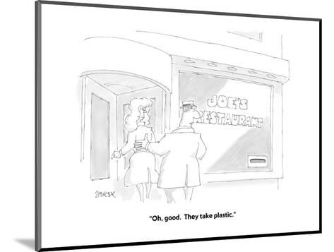 """Oh, good.  They take plastic."" - Cartoon-Jack Ziegler-Mounted Premium Giclee Print"