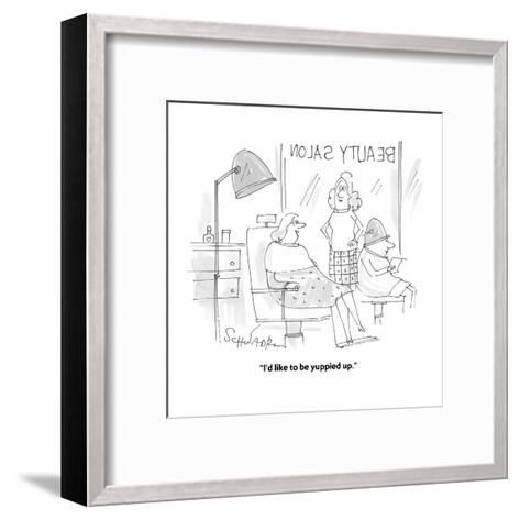 """I'd like to be yuppied up."" - Cartoon-Harley L. Schwadron-Framed Art Print"
