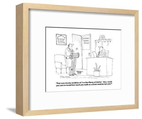 """""""That was a lovely rendition of 'I've Got Plenty of Nothin'.'  Now, would ?"""" - Cartoon-Harley L. Schwadron-Framed Art Print"""