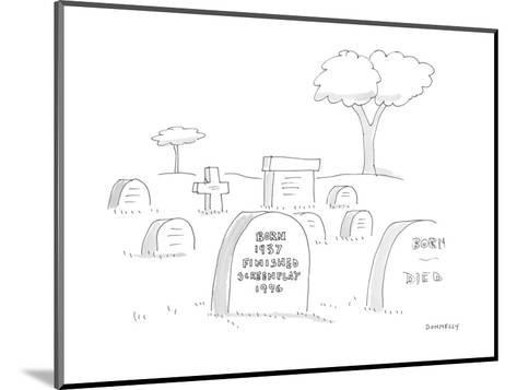 A headstone in graveyard reads 'Born 1937 Finished Screenplay 1996.' - Cartoon-Liza Donnelly-Mounted Premium Giclee Print