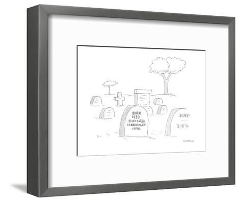 A headstone in graveyard reads 'Born 1937 Finished Screenplay 1996.' - Cartoon-Liza Donnelly-Framed Art Print