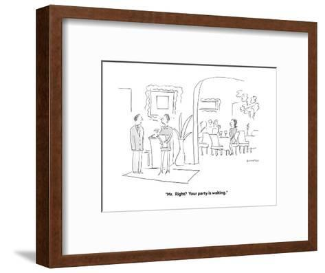 """Mr.  Right?  Your party is waiting."" - Cartoon-Liza Donnelly-Framed Art Print"