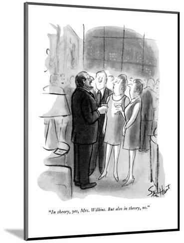 """""""In theory, yes, Mrs. Wilkins. But also in theory, no."""" - New Yorker Cartoon-Stan Hunt-Mounted Premium Giclee Print"""