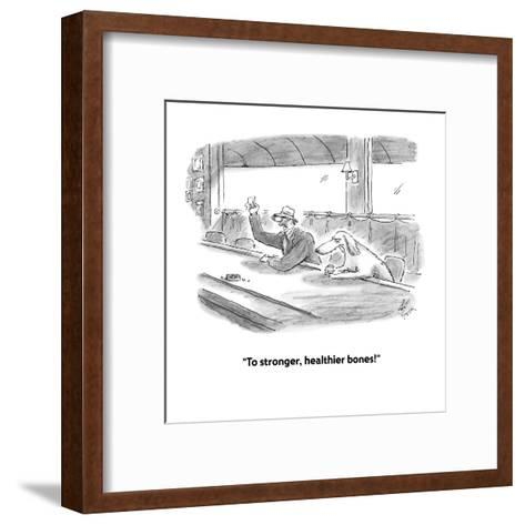 """To stronger, healthier bones!"" - Cartoon-Frank Cotham-Framed Art Print"