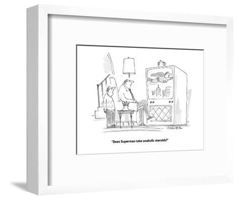 """Does Superman take anabolic steroids?"" - Cartoon-Harley L. Schwadron-Framed Art Print"