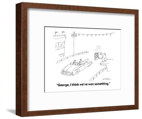 """George, I think we've won something."" - Cartoon-Michael Maslin-Framed Art Print"