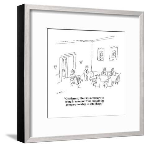 """""""Gentlemen, I feel it's necessary to bring in someone from outside the com?"""" - Cartoon-Michael Maslin-Framed Art Print"""
