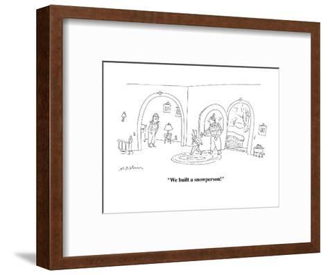 """""""We built a snowperson!"""" - Cartoon-Michael Maslin-Framed Art Print"""