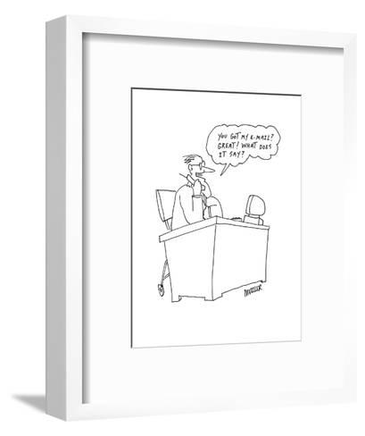 You got my e-mail?  Great!  What does it say?' - Cartoon-Peter Mueller-Framed Art Print
