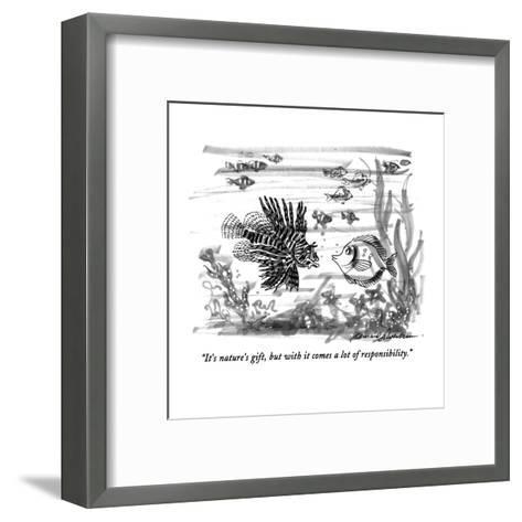 """It's nature's gift, but with it comes a lot of responsibility."" - New Yorker Cartoon-Bernard Schoenbaum-Framed Art Print"