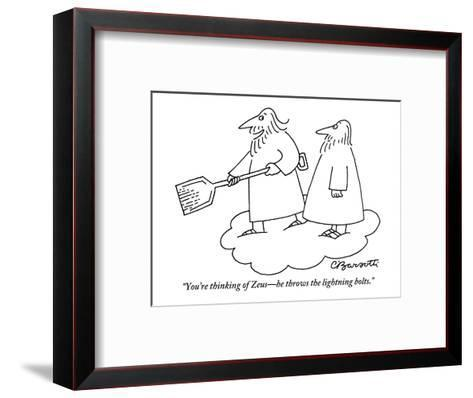 """""""You're thinking of Zeus?he throws the lightning bolts."""" - New Yorker Cartoon-Charles Barsotti-Framed Art Print"""
