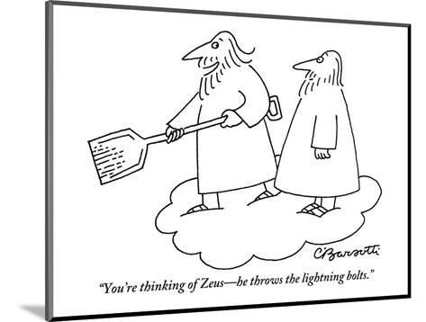 """""""You're thinking of Zeus?he throws the lightning bolts."""" - New Yorker Cartoon-Charles Barsotti-Mounted Premium Giclee Print"""