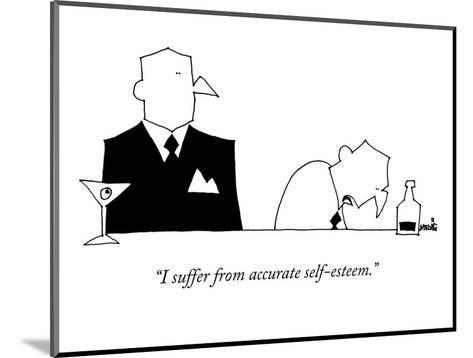 """I suffer from accurate self-esteem."" - New Yorker Cartoon-Ariel Molvig-Mounted Premium Giclee Print"