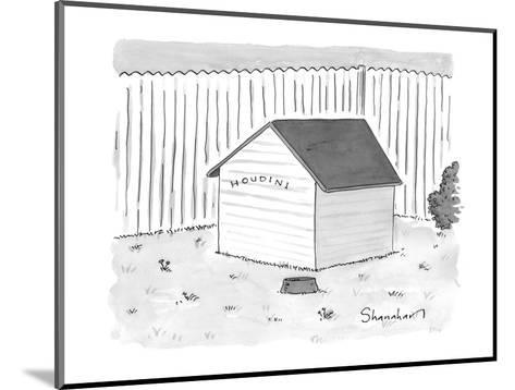 """A dog house with no doors is seen with the sign """"Houdini."""" - New Yorker Cartoon-Danny Shanahan-Mounted Premium Giclee Print"""