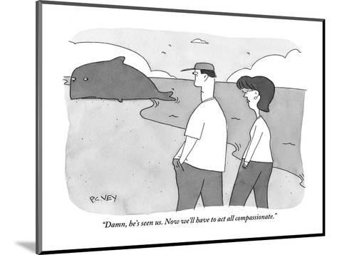 """""""Damn, he's seen us. Now we'll have to act all compassionate."""" - New Yorker Cartoon-Peter C. Vey-Mounted Premium Giclee Print"""