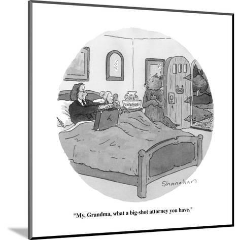 """""""My, Grandma, what a big-shot attorney you have."""" - New Yorker Cartoon-Danny Shanahan-Mounted Premium Giclee Print"""