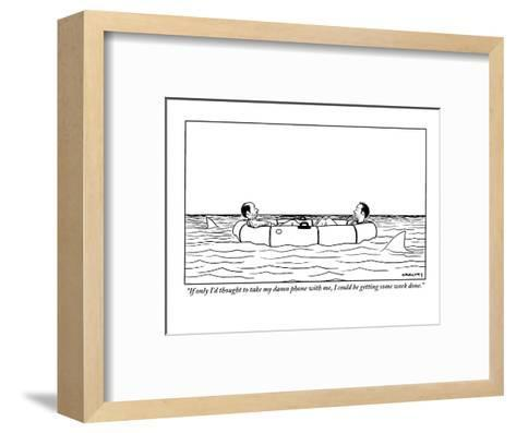 """If only I'd thought to take my damn phone with me, I could be getting som?"" - New Yorker Cartoon-Alex Gregory-Framed Art Print"