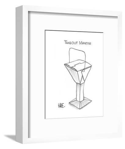 Takeout Martini - New Yorker Cartoon-John Kane-Framed Art Print