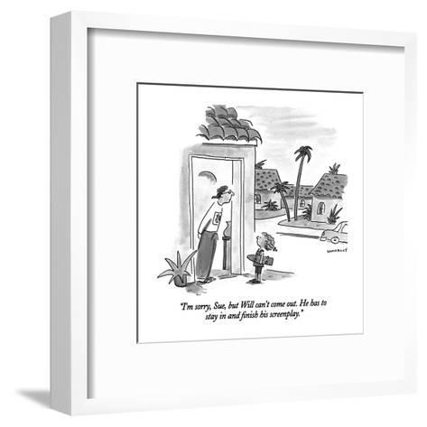 """I'm sorry, Sue, but Will can't come out.  He has to stay in and finish hi?"" - New Yorker Cartoon-Liza Donnelly-Framed Art Print"