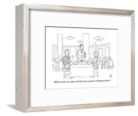 """""""All the entr?es are vegan, but they taste as good as endangered species."""" - New Yorker Cartoon-Paul Noth-Framed Art Print"""