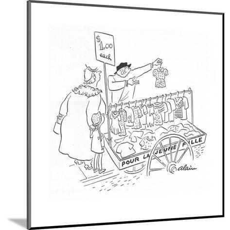 Street peddler with cart of children's clothes; sign on cart reads 'Pour L? - New Yorker Cartoon-Alain-Mounted Premium Giclee Print