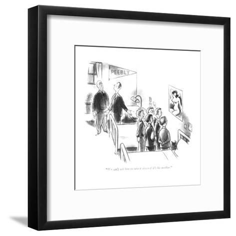 """We can't ask him to take it down if it's his mother."" - New Yorker Cartoon-Ned Hilton-Framed Art Print"