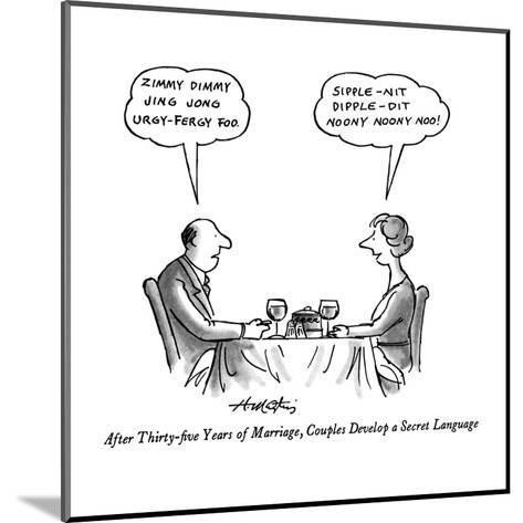 After Thirty-five Years of Marriage, Couples Develop a Secret Language - New Yorker Cartoon-Henry Martin-Mounted Premium Giclee Print
