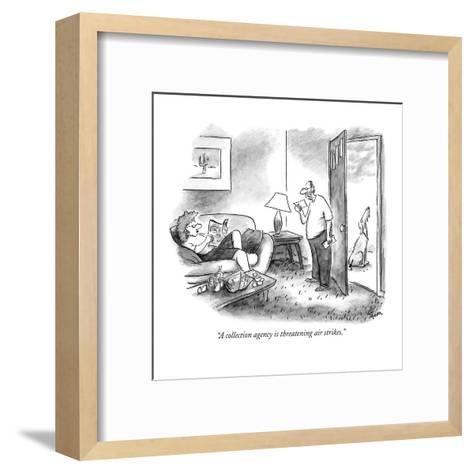 """A collection agency is threatening air strikes."" - New Yorker Cartoon-Frank Cotham-Framed Art Print"