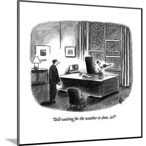 """""""Still waiting for the weather to clear, sir?"""" - New Yorker Cartoon-Frank Cotham-Mounted Premium Giclee Print"""