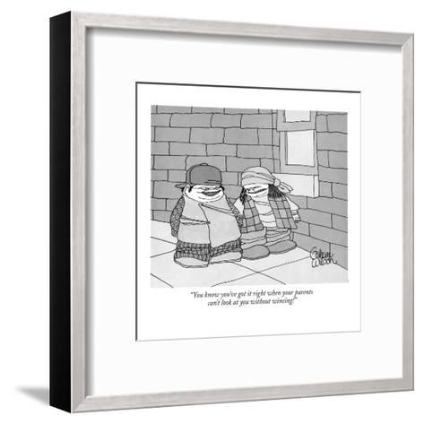 """""""You know you've got it right when your parents can't look at you without ?"""" - New Yorker Cartoon-Gahan Wilson-Framed Art Print"""