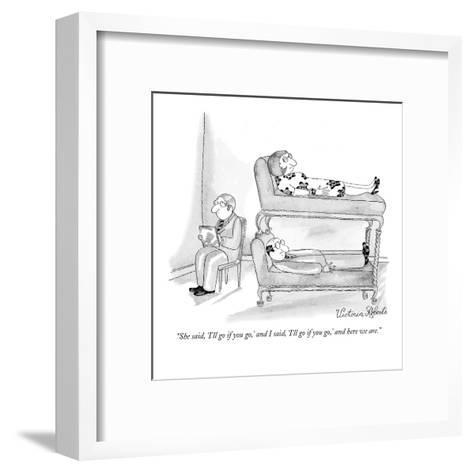 """""""She said, 'I'll go if you go,' and I said, 'I'll go if you go,' and here ?"""" - New Yorker Cartoon-Victoria Roberts-Framed Art Print"""
