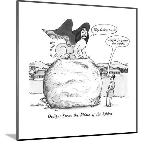 Oedipus Solves the Riddle of the Sphinx - New Yorker Cartoon-J.B. Handelsman-Mounted Premium Giclee Print
