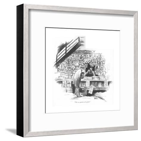 """Me no speaka da English."" - New Yorker Cartoon-R. Van Buren-Framed Art Print"