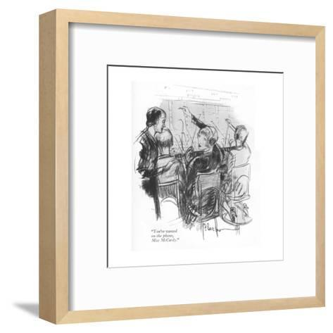 """""""You're wanted on the phone, Miss McCardy."""" - New Yorker Cartoon-Perry Barlow-Framed Art Print"""