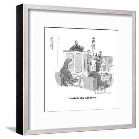 """""""I touched a bible once. Yowch!"""" - Cartoon-Danny Shanahan-Framed Art Print"""