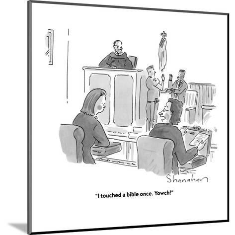 """""""I touched a bible once. Yowch!"""" - Cartoon-Danny Shanahan-Mounted Premium Giclee Print"""