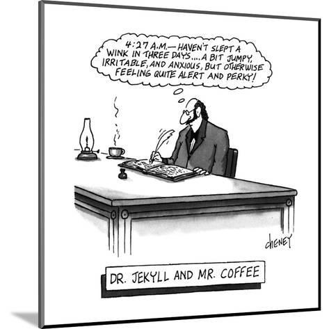 Dr. Jekyll and Mr. Coffee - New Yorker Cartoon-Tom Cheney-Mounted Premium Giclee Print