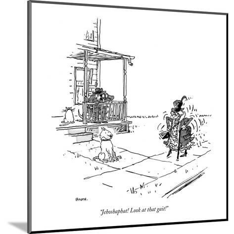 """""""Jehoshaphat! Look at that gait!"""" - New Yorker Cartoon-George Booth-Mounted Premium Giclee Print"""
