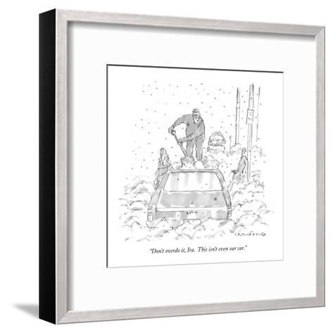"""Don't overdo it, Ira.  This isn't even our car."" - New Yorker Cartoon-Michael Crawford-Framed Art Print"