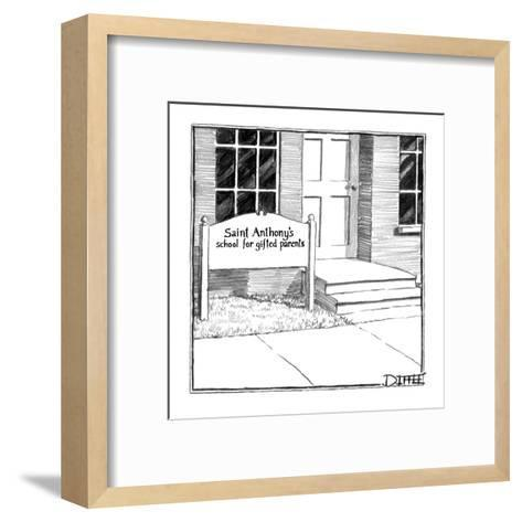Sign in front of building reads, 'Saint Anthony's School For Gifted Parents.' - New Yorker Cartoon-Matthew Diffee-Framed Art Print
